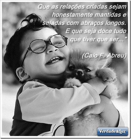 Que As Relações Criadas Sejam Honestamentecaio Fernando Abreu