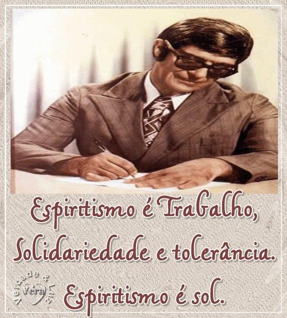 Espiritismo é Trabalho Solidariedade Tolerância é Sol