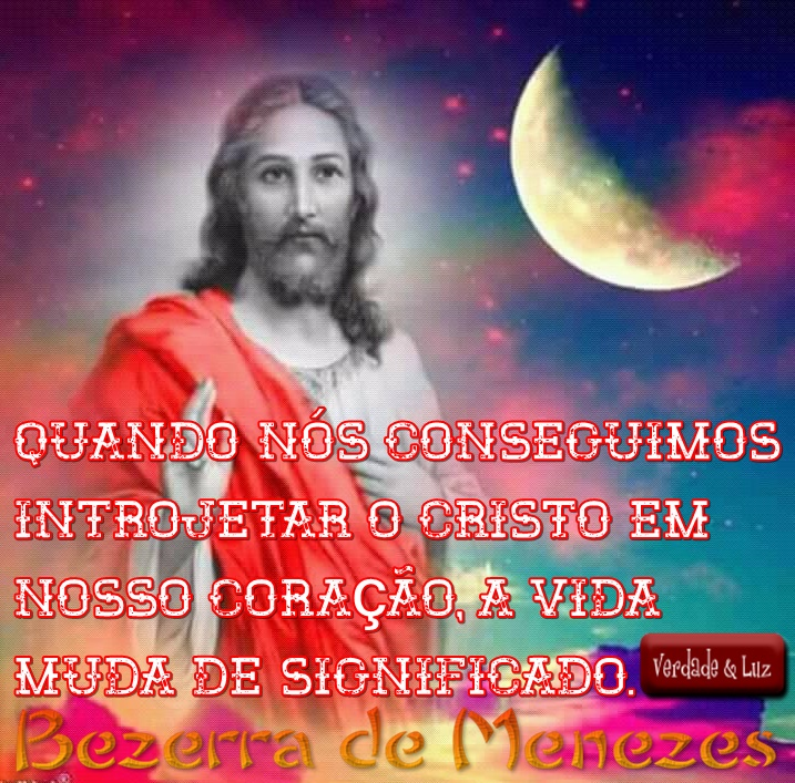 INTROJETAR O CRISTO BEZERRA DE MENEZES