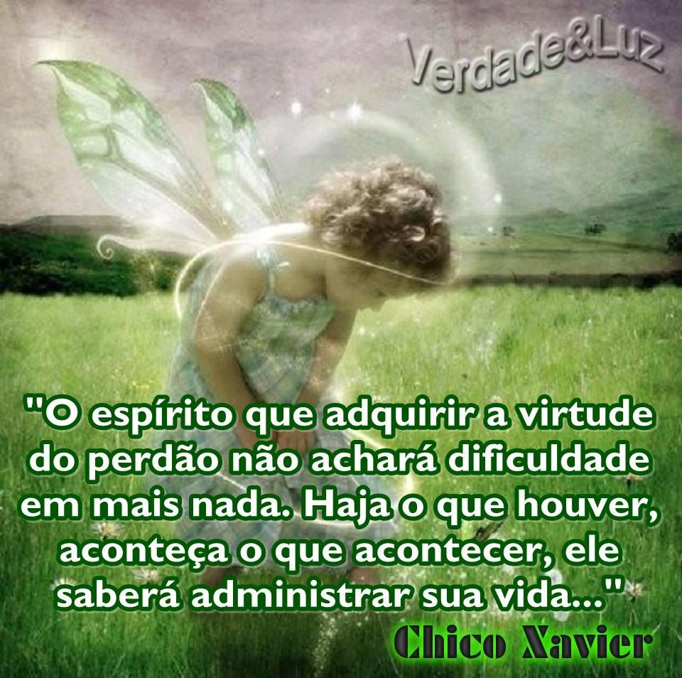 VIRTUDE DO PERDÃO CHICO XAVIER