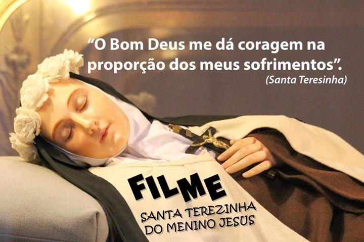 Santa Teresinha Do Menino Jesus Filme Completo Verdade Luz
