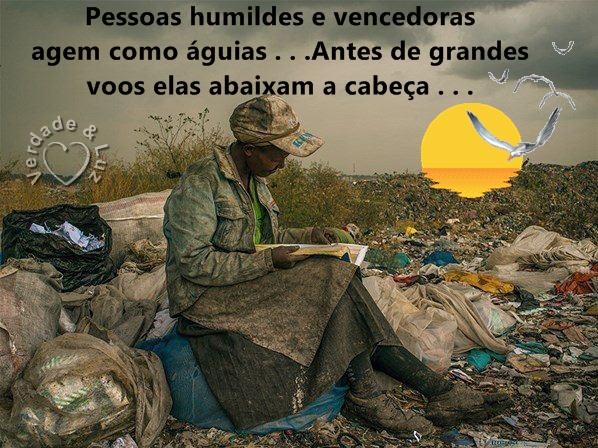 HUMILDES E VENCEDORES