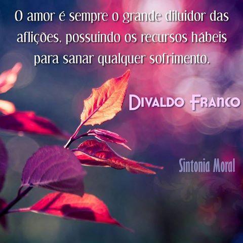 O AMOR DIVALDO FRANCO