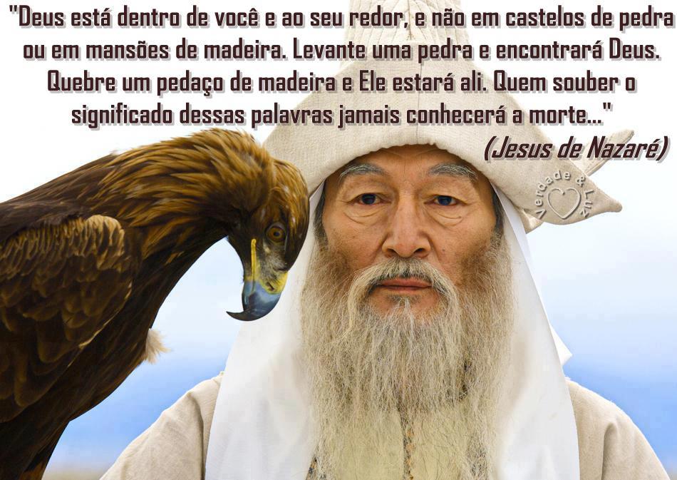 DEUS ESTÁ DENTRO DE VOCÊ E AO REDOR - Jesus