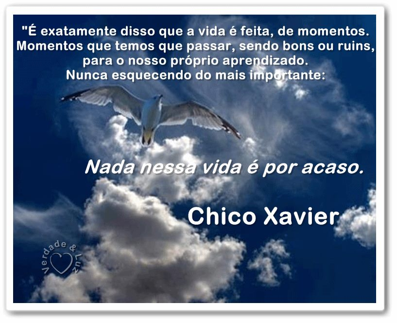 Vida é Feita de Momentos CHICO XAVIER