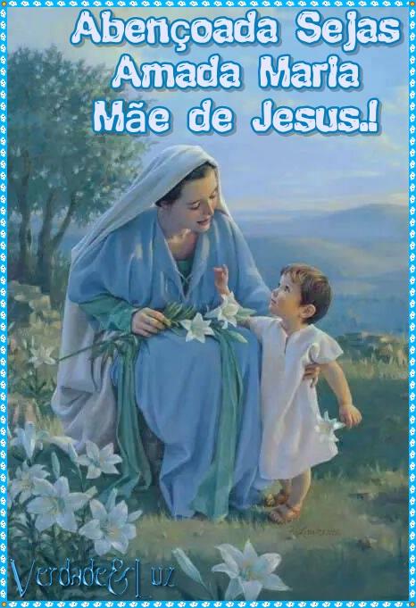 abençoada maria mãe de Jesus