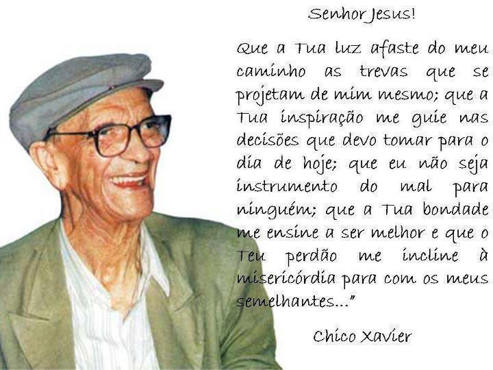 Mensagens De Chico Xavier Para Facebook: Prece A Jesus Por Chico Xavier.
