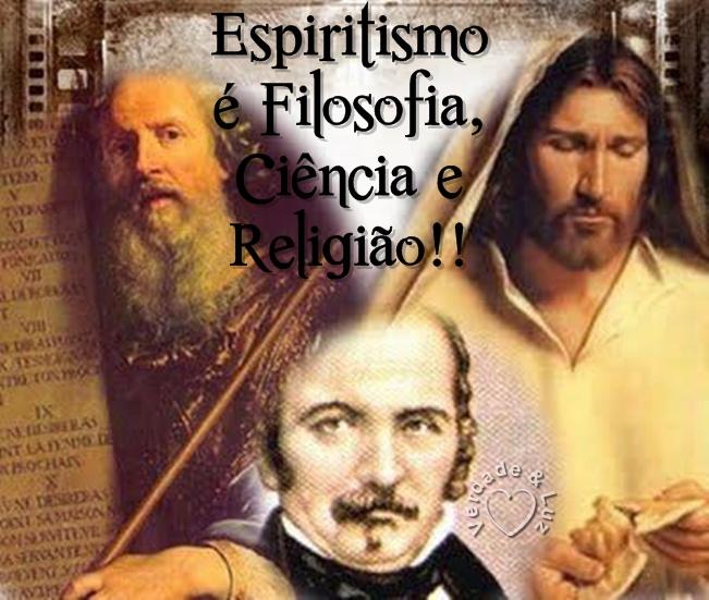 ESPIRITISMO FILOSOFIA CIÊNCIA E RELIGIÃO