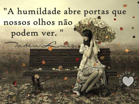humildade ABRE PORTAS