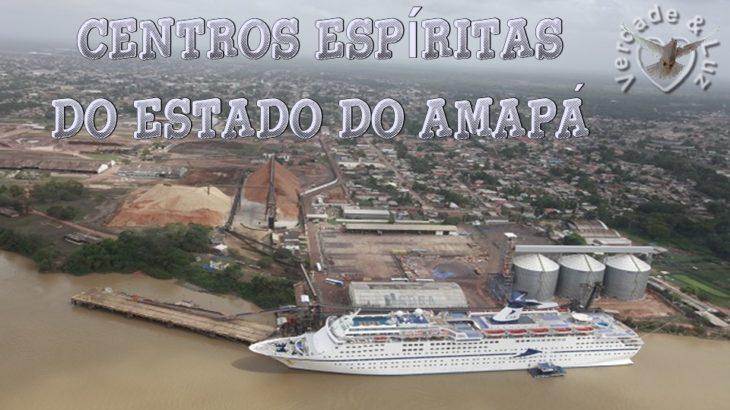 CENTROS ESPÍRITAS DO ESTADO DO AMAPÁ
