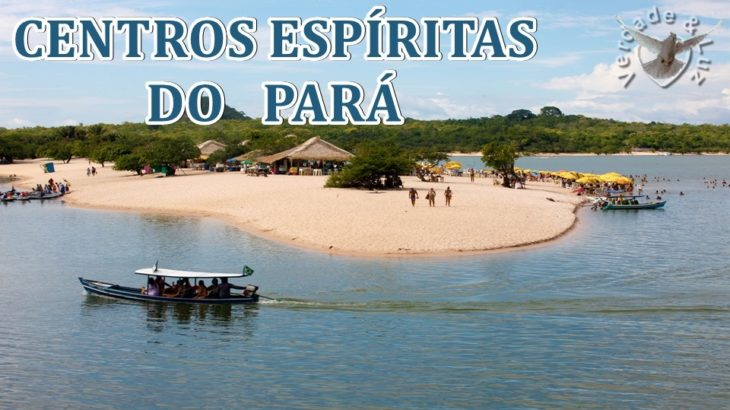 CENTROS ESPÍRITAS DO PARÁ
