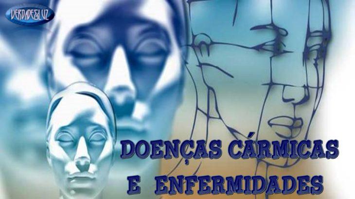 DOENÇAS CÁRMICAS E ENFERMIDADES