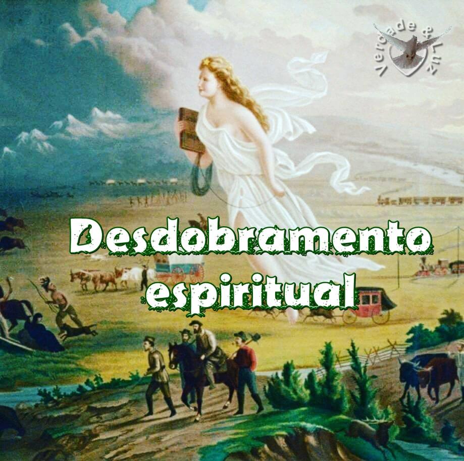 desdobramento espiritual o que é
