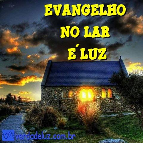 EVANGELHO DO LAR É LUZ