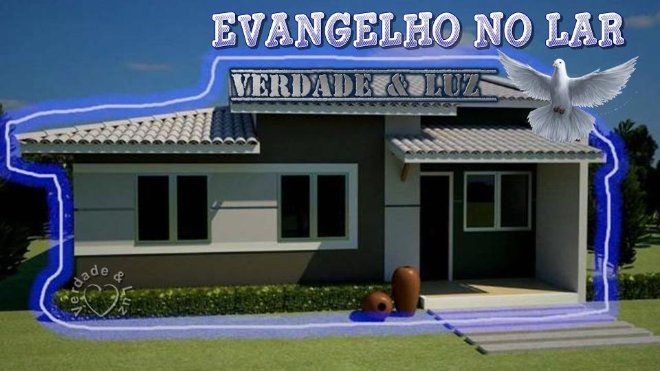 casa espírita e evangelho no lar
