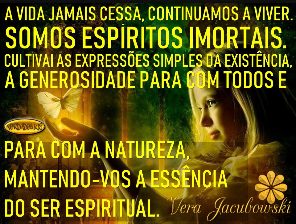espíritos imortais vera jacubowski