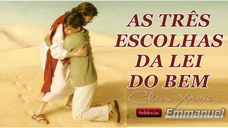 TRÊS ESCOLHAS DA LEI DO BEM